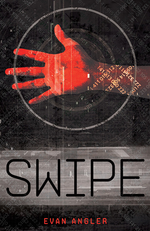 Swipe (Swipe, #1)  by  Evan Angler