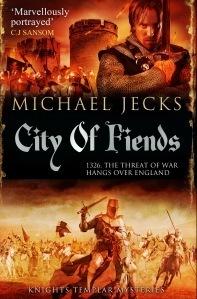 City of Fiends (Knights Templar, #31) Michael Jecks