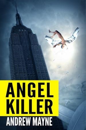 Angel Killer Andrew Mayne
