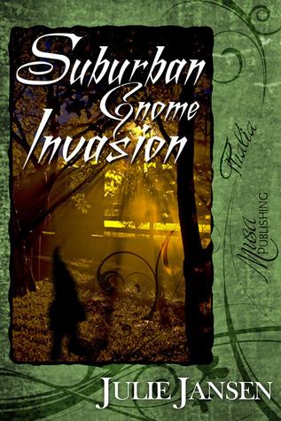 Suburban Gnome Invasion Julie  Jansen