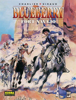 Blueberry: Fort Navajo (Blueberry #16)  by  Jean-Michel Charlier