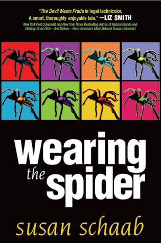 Wearing the Spider Susan Schaab