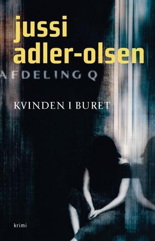Kvinden i buret (Afdeling Q #1) Jussi Adler-Olsen