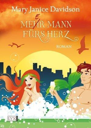 Mee(h)r Mann fürs Herz  by  MaryJanice Davidson