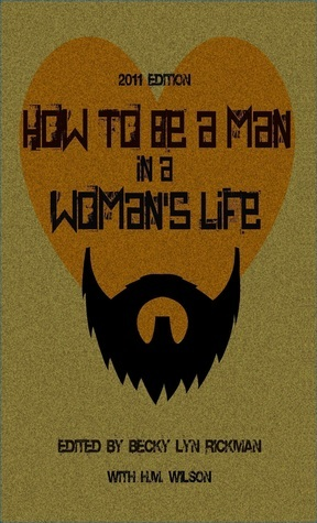 How to Be a Man in a Womans Life Becky Lyn Rickman