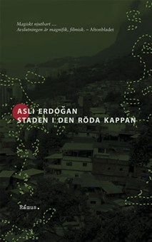 Staden i den röda kappan Aslı Erdoğan