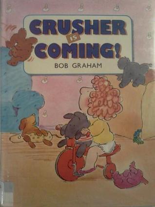 Crusher Is Coming! Bob Graham