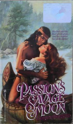 Passions Savage Moon  by  Colleen Faulkner