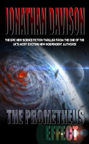 The Prometheus Effect  by  Jonathan Davison