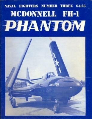 McDonnell FH-1 Phantom (Naval Fighters, #3)  by  Steve Ginter