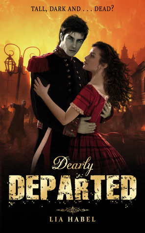 Dearly, Departed (Gone With the Respiration, #1)  by  Lia Habel
