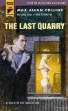 The Last Quarry (Hard Case Crime #23)  by  Max Allan Collins