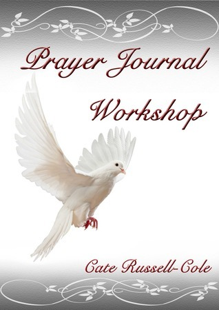 Prayer Journal Workshop Cate Russell-Cole
