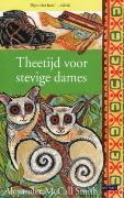 Theetijd voor stevige dames  by  Alexander McCall Smith