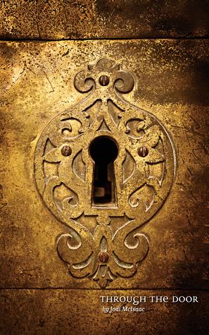 Through the Door (The Thin Veil #1)  by  Jodi McIsaac