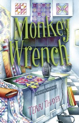 Monkey Wrench  by  Terri Thayer