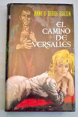 Angélica: El Camino de Versalles  by  Anne Golon