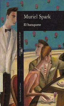 El banquete  by  Muriel Spark