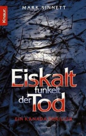 Eiskalt funkelt der Tod  by  Mark Sinnett