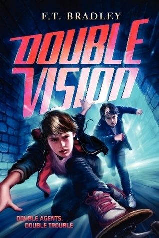 Double Vision (Double Vision #1)  by  F.T. Bradley