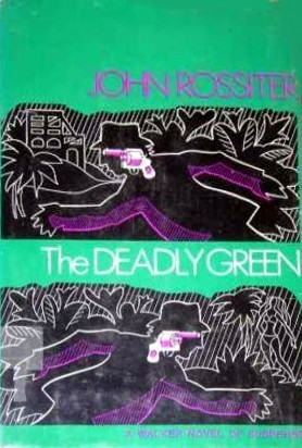 The Deadly Green John Rossiter