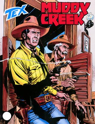 Tex n. 519: Muddy Creek  by  Claudio Nizzi