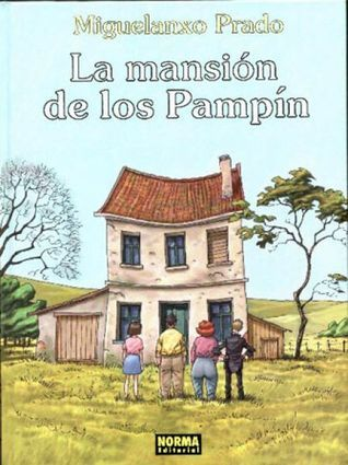 La mansion de los Pampin  by  Miguelanxo Prado