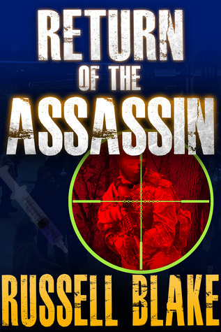 Return of the Assassin (Assassin, #3)  by  Russell Blake