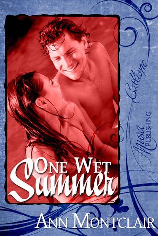 One Wet Summer  by  Ann Montclair