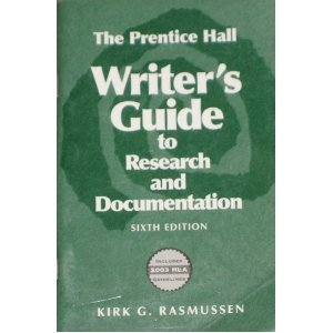 Writers Guide to Research and Documentation, A for Scott Foresman Handbook for Writers with I-Book & 2003 MLA Update Package Kirk G Rasmussen
