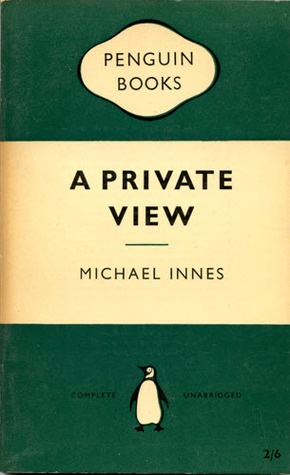 A Private View Michael Innes