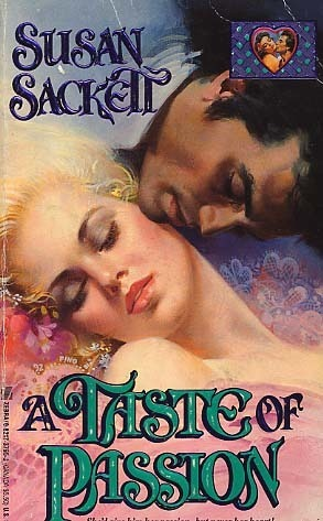 A Taste of Passion  by  Susan Sackett
