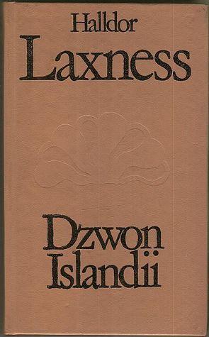 Dzwon Islandii  by  Halldór Laxness