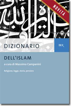 Dizionario dellIslam  by  Massimo Campanini