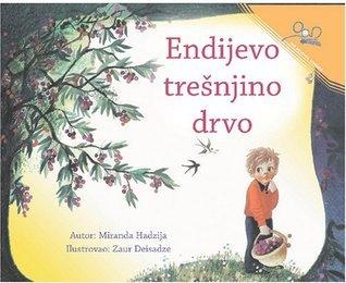 Endijevo trešnjino drvo  by  Miranda Haxhia