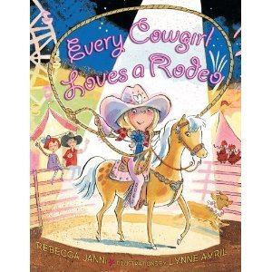 Every Cowgirl Loves a Rodeo  by  Rebecca Janni