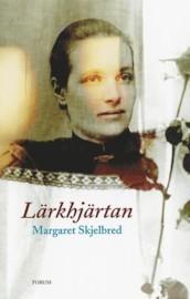 Lärkhjärtan  by  Margaret Skjelbred