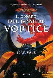 Il giorno del grande vortice Jean Rabe