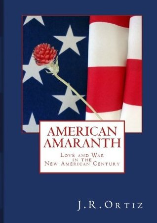 American Amaranth  by  J.R. Ortiz