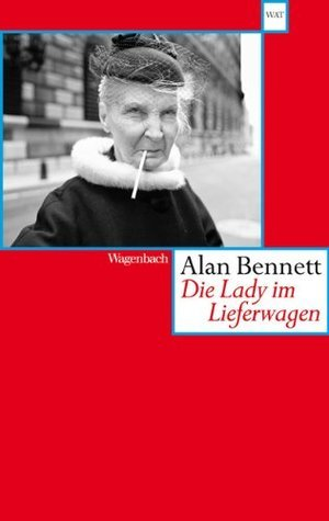 Die Lady im Lieferwagen  by  Alan Bennett