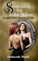 Searching for Julia Stone Deborah Monk