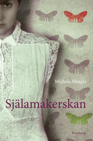 Själamakerskan  by  Michela Murgia