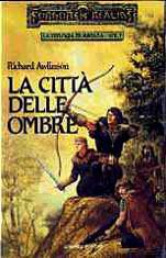 La città delle ombre (Forgotten Realms: trilogia di Avatara, #1)  by  Richard Awlinson