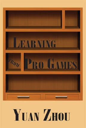 Learning from Pro Games  by  Yuan Zhou