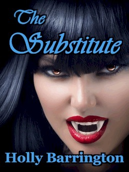 The Substitute  by  Holly Barrington