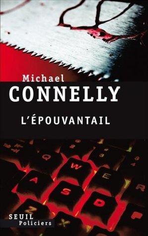 LÉpouvantail  by  Michael Connelly