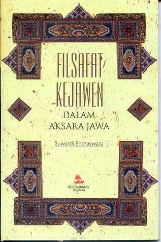 Filsafat Kejawen dalam Aksara Jawa  by  Suwardi Endraswara