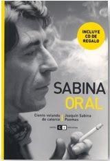 Sabina Oral: Ciento volando de catorce  by  Joaquín Sabina
