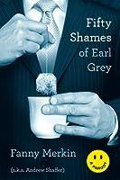 Fifty Shames of Earl Gray Fanny Merkin
