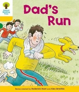 Dads Run (Oxford Reading Tree, Stage 5, More Stories C)  by  Roderick Hunt
